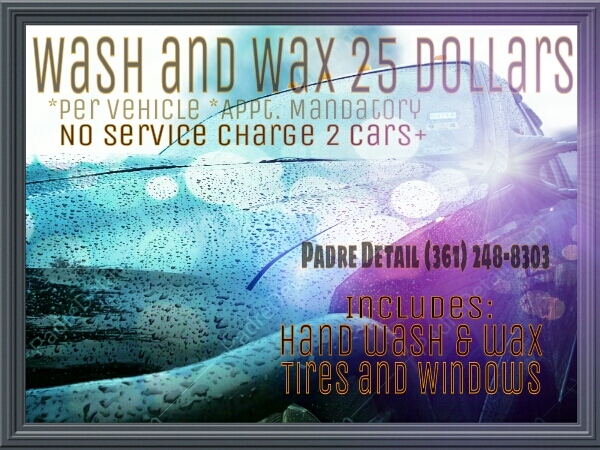 Call today for Wash and Wax